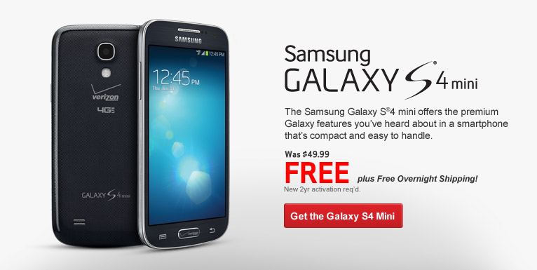 Free Samsung Galaxy S4 Mini. New 2 year activation required.
